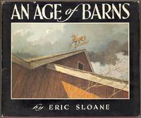An Age of Barns: Sloane, Eric