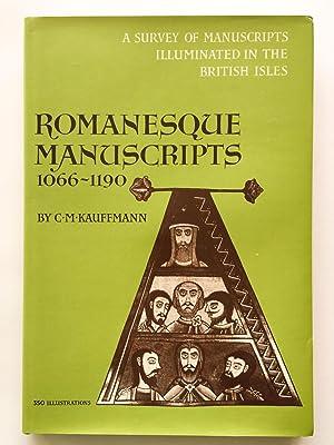 Romanesque Manuscripts 1066-1190: KAUFFMANN, C.M.