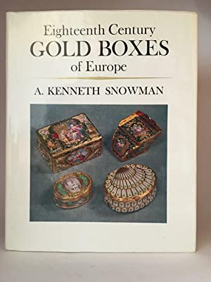 Eighteenth Century Gold Boxes of Europe: SNOWMAN, A. Kenneth