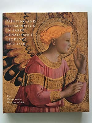 Painting and Illumination in Early Renaissance Florence 1300-1450: METROPOLITAN MUSEUM ON ART -- ...