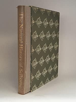 The Natural History of Selborne: LIMITED EDITIONS CLUB] WHITE, Gilbert