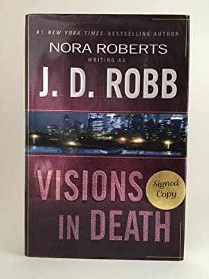 Visions of Death: ROBB, J.D. aka