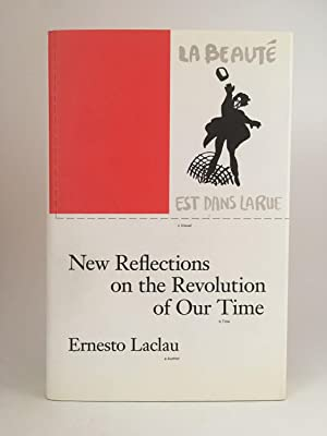 New Reflections on the Revolution of Our Time: LACLAU, Ernesto