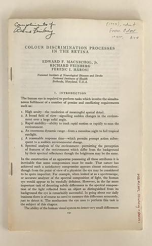 Colour Discrimination Processes in the Retina: MACNICHOL, Edward F., Jr. / Richard FEINBERG / ...