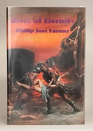 River of Eternity: FARMER, Philip José