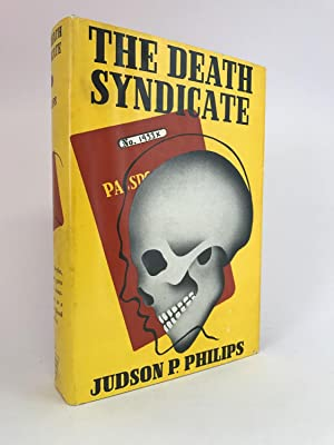 The Death Syndicate: PHILIPS, Judson P.