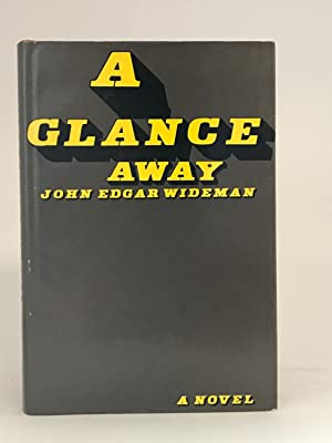 A Glance Away: WIDEMAN, John Edgar