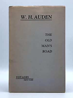 The Old Man's Road: AUDEN, W. H.