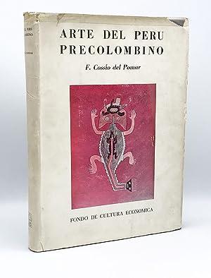 Arte del Peru Precolombino: COSSÍO DEL POMAR, Felipe