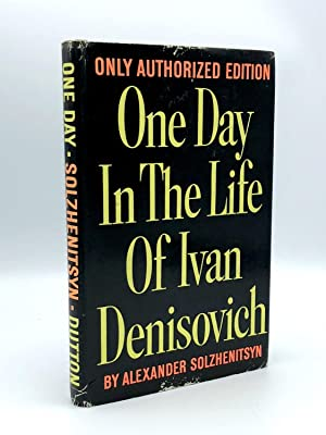 One Day in the Life of Ivan Denisovich: SOLZHENITSYN, Alexander (1918-2008)
