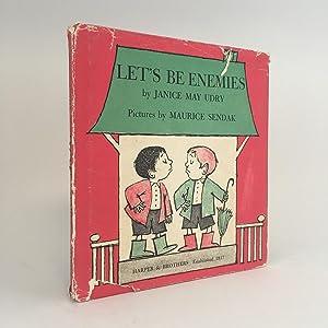 Let's Be Enemies: SENDAK, Maurice, illustrator -- UDRY, Janice May