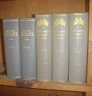 Histories of the Several Regiments and Battalions from North Carolina in the Great War, 1861-65, ...