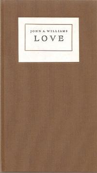 Love: Williams, John A.