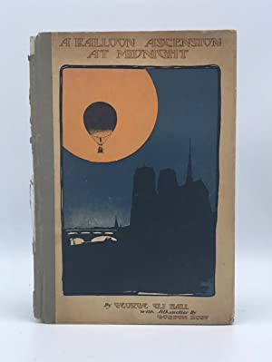 A Balloon Ascension at Midnight: HALL, George Eli with Illustrations by Gordon Ross
