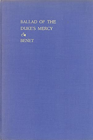 The Ballad of the Duke's Mercy: Benét, Stephen Vincent