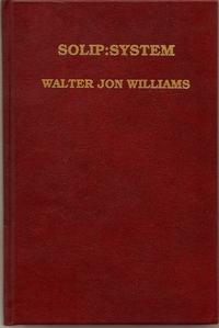 Solip System: Williams, Walter Jon with an Illustration by Donna Gordon