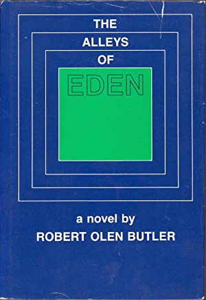 The Alleys of Eden: Butler, Robert Olen