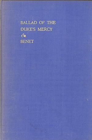 The Ballad of the Duke's Mercy: Benét, Stephen Vincent
