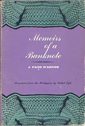 Memoirs of a Banknote: d'Arcos, J. Paco translated by Robert Lyle