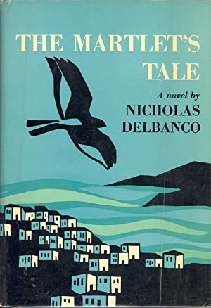 The Martlet's Tale: Delbanco, Nicholas