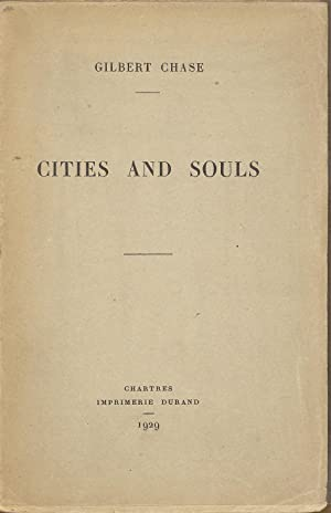 Cities and Souls: Poems of Spain: Chase, Gilbert