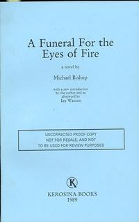 A Funeral for the Eyes of Fire: BISHOP, Michael
