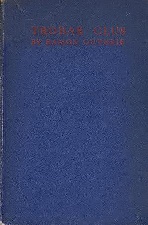 Trobar Clus: Guthrie, Ramon