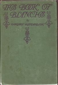 The Book of Blanche: Richardson, Dorothy