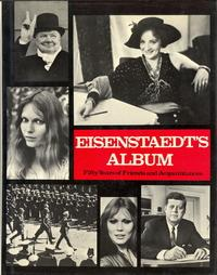 Eisenstaedt's Album: Fifty years of Friends and Acquaintances: EISENSTAEDT, Alfred with an ...