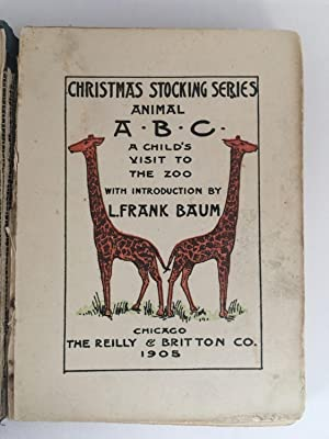 Animal A.B.C. and A Child's Visit to the Zoo: BAUM, L. Frank, introduction
