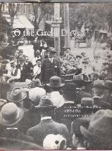 O THE GREAT DAYS IN THE DISTANCE ENCHANTED A collection of photographs, 1895-1930: Humphreys, ...