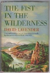 THE FIST IN THE WILDERNESS: Lavender, David Sievert