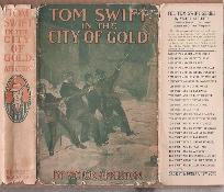 TOM SWIFT IN THE CITY OF GOLD Or, Marvelous Adventures Underground: Appleton, Victor