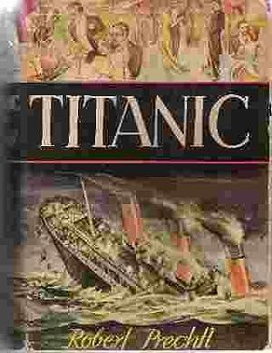 TITANIC: Prechtl, Robert