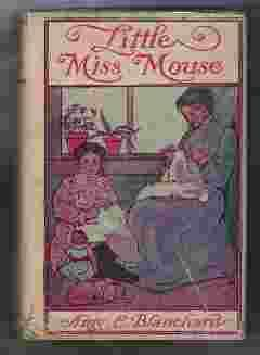 LITTLE MISS MOUSE: Blanchard, Amy E.
