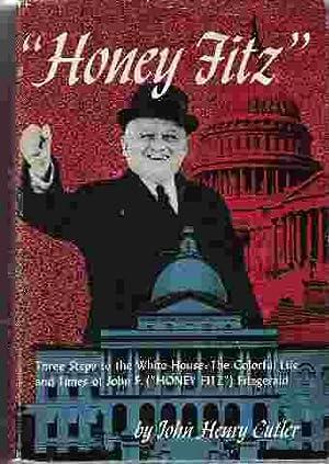 HONEY FITZ Three Steps to the White: Cutler, John Henry