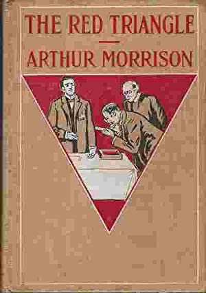 THE RED TRIANGLE: Morrison, Arthur