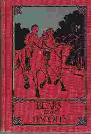 BEARS AND DACOITS AND OTHER STORIES: Henty, G. A.