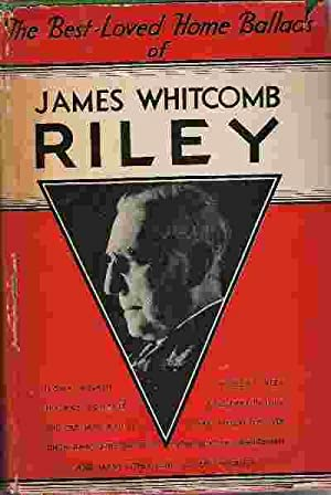 THE BEST LOVED HOME BALLADS OF JAMES: Riley, James Whitcomb