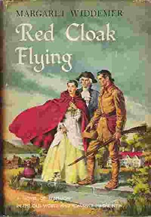 RED CLOAK FLYING: Widdemer, Margaret