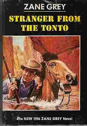 STRANGER FROM THE TONTO: Grey, Zane