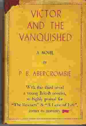 VICTOR AND THE VANQUISHED: Abercrombie, P. B.