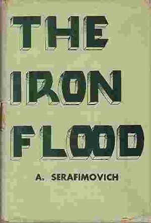 THE IRON FLOOD: Serafimovich, A.