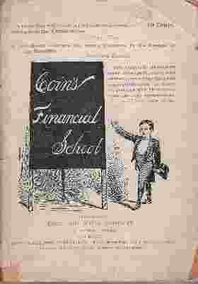 COIN'S FINANCIAL SCHOOL: Harvey, W. H.