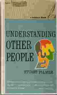 UNDERSTANDING OTHER PEOPLE: Palmer, Stuart