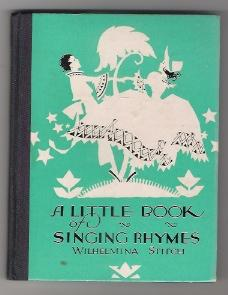 A LITTLE BOOK OF SINGING RHYMES: Stitch, Wilhelmina