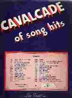 CAVALCADE OF SONG HITS: Leo Feist Inc.