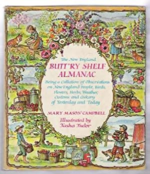 THE NEW ENGLAND BUTT'RY SHELF ALMANAC: Campbell, Mary Mason