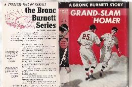 GRAND SLAM HOMER A Bronc Burnett Story: McCormick, Wilfred