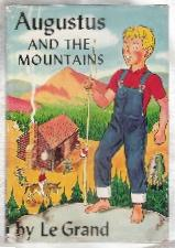 AUGUSTUS AND THE MOUNTAINS: Le Grand